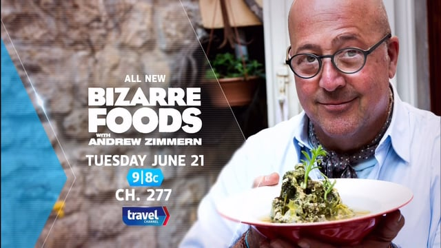Bizarre Foods with Andrew Zimmern :
